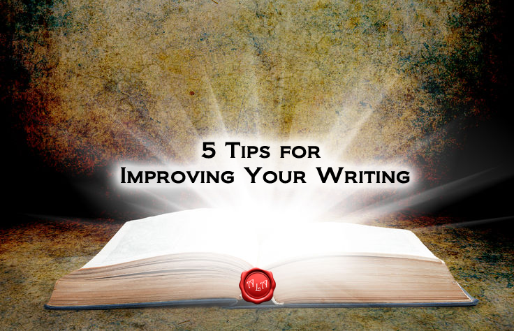 5 Tips for Improving Your Writing