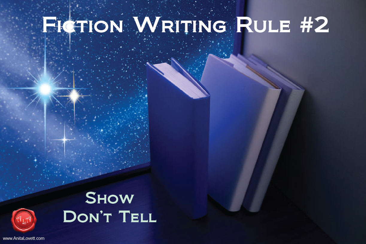 Fiction Writing Rule #2: Show, Don't Tell